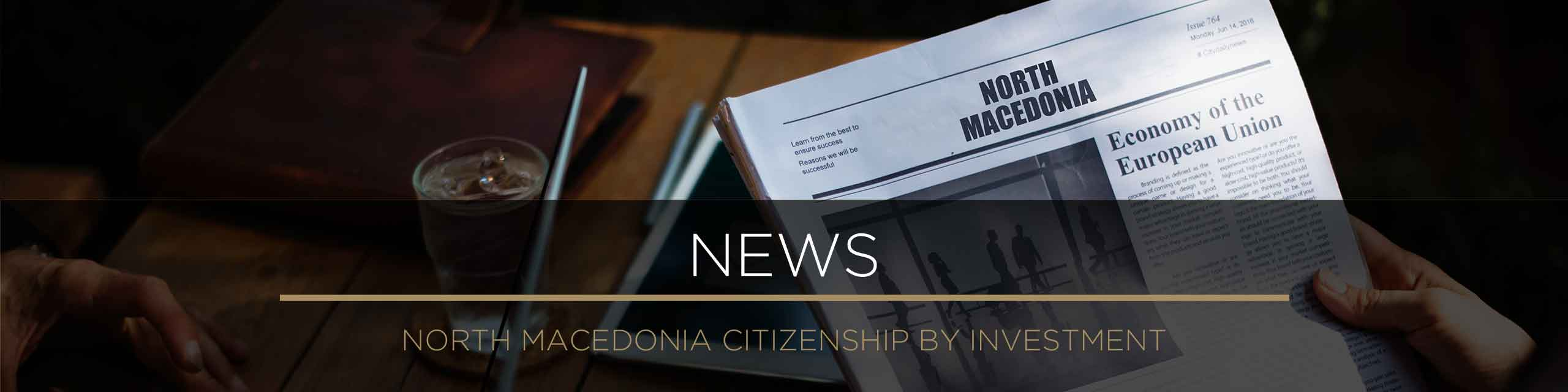 News and press articles on the North Macedonian citizenship program